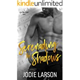 Serenading the Shadows: A Rock Star Romance