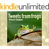 Tweets from frogs (English Edition)
