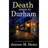 DEATH COMES TO DURHAM a cozy murder mystery full of twists