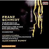 フランツ・シュミット:管弦楽作品集
