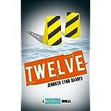 Twelve: A Naturals Novella