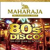 マハラジャ・80's・ディスコ ~30th アニバーサリー・ベスト~