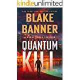 Quantum Kill (Harry Bauer Book 4)