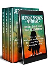 Jericho Springs Westerns Boxed Set Compilation: Complete 3 Book Series Kindle Edition