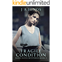 Fragile Condition (Sadie Hayes Mysteries Book 3) (English Ed…