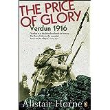Price Of Glory, The: Verdun 1916