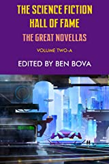 The Science Fiction Hall of Fame Volume Two-A: The Great Novellas Kindle Edition