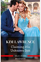 Claiming His Unknown Son (Spanish Secret Heirs) Kindle Edition