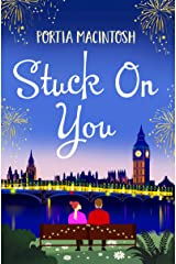 Stuck On You: The perfect laugh-out-loud romantic comedy for 2021 Kindle Edition
