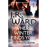 Where Winter Finds You: a Black Dagger Brotherhood novel (English Edition)