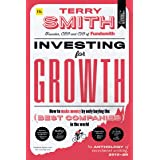 Investing for Growth: How to make money by only buying the best companies in the world – An anthology of investment writing,