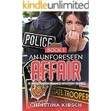 An Unforeseen Affair Book 1: A Christian Romance Mystery Series