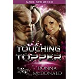 Touching Topper: My Crazy Alien Romance, Book 2 (Magic, New Mexico 23)
