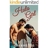 Hula Girl: A Steamy Stand-Alone Romance