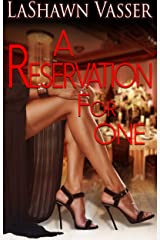 A Reservation for One (Untamed Love Series Book 1) Kindle Edition