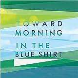 toward morning