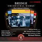 Bridge Orchestral Works (The Collector's Edition)