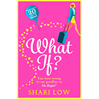 What If?: The perfect laugh-out-loud romantic comedy for 202…