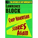 Chip Harrison Scores Again (The Affairs of Chip Harrison Book 2)