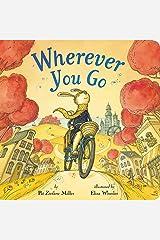 Wherever You Go Board book