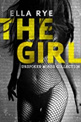 The Girl: Unspoken Words Collection Kindle Edition