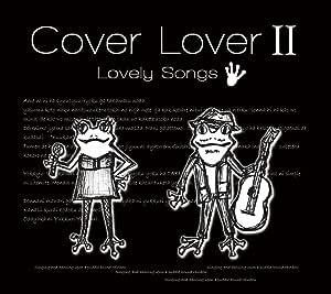 Cover Lover II~Lovely Songs~