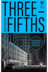 Three-Fifths: 'Dark, gritty and thrilling' DAILY MAIL Kindle Edition