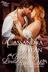 Rescuing Lord Roxwaithe (Lost Lords Book 2): A Regency Romance Kindle Edition