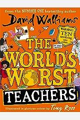 The World's Worst Teachers Kindle Edition