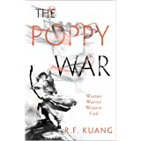 The Poppy War: The award-winning epic fantasy trilogy that combines the history of China with a gripping world of gods and mo