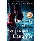 The Diary of a Serial Killer's Daughter: A disturbing dark thriller