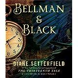 Bellman & Black: The Thirteenth Tale