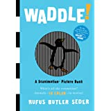 Waddle! (Scanimation Books)