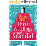Three Weddings and a Scandal: romantic comedy from the author of The Governess (A Laura Lake Novel)