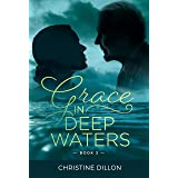Grace in Deep Waters (English Edition)