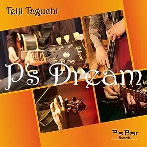 P's Dream