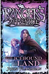 Ranger's Apprentice 3: The Icebound Land (Ranger's Apprentice Series) Kindle Edition