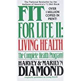 Fit for Life: Living Health: Living Healthy: II