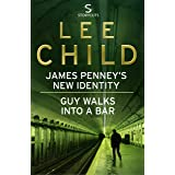 James Penney's New Identity/Guy Walks Into a Bar: Two Jack Reacher short stories