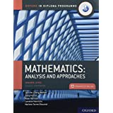 Oxford IB Diploma Programme: IB Mathematics: analysis and approaches: Higher Level, Print and Enhanced Online Course Book Pac