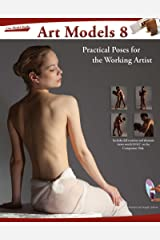 Art Models 8: Practical Poses for the Working Artist (Art Models series) Kindle Edition