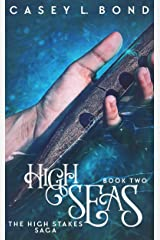 High Seas (The High Stakes Saga Book 2) Kindle Edition