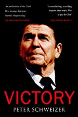 Victory: The Reagan Administration's Secret Strategy that Hastened the Collapse of the Soviet Union Kindle Edition