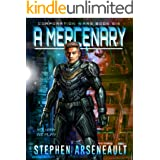 A Mercenary: (CORPORATION WARS Book 6)