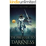 The Prelude to Darkness (Ancient Vestiges Book 0)