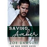 Saving Amber (NCIS Series Book 4)