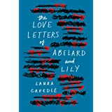 Love Letters of Abelard and Lily