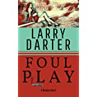 Foul Play: A Private Investigator Series of Crime and Suspense Thrillers (The Malone Mystery Novels Book 6)