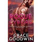 Rogue Cyborg (Interstellar Brides®: The Colony Book 6)