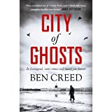 City of Ghosts: A Times 'Thriller of the Year' (A Revol Rossel thriller)